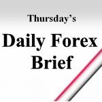 Forex Brief Thu