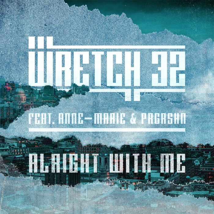 Wretch 32 alright with me