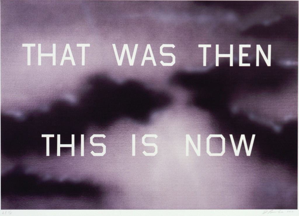 Ruscha that was then this is now