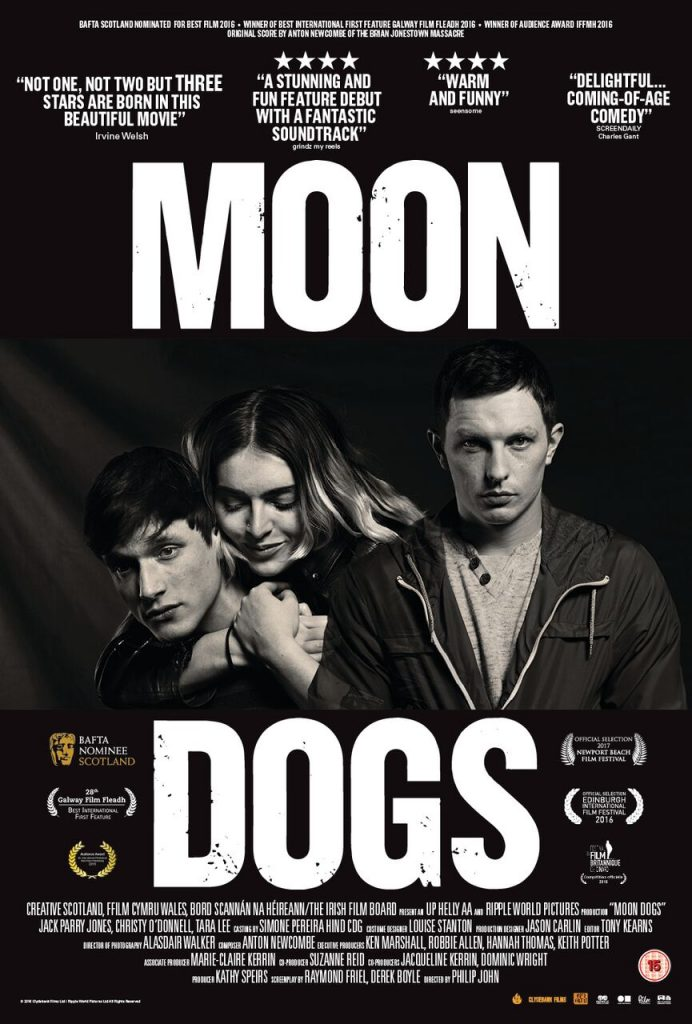 MOON DOGS stars up and coming Celtic talent from Ireland, Scotland and Wales: Welsh actor Jack Parry-Jones (Da Vinci's Demons, Back to Zero); Irish actress and talented singer/songwriter Tara Lee (The Fall, Raw, Jimi: All Is by My Side, The Odd Life of Timothy Green) and Scottish actor and musician Christy O'Donnell (Clique) with a stand out supporting cast featuring Dennis Lawson, Tam Dean Burn, Niall Greig Fulton, Chris Donald, Tanya Franks, Geoffrey Newland and Shauna Macdonald.