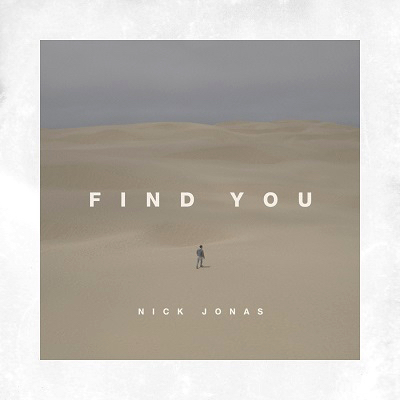 Nick Jonas Find You 2