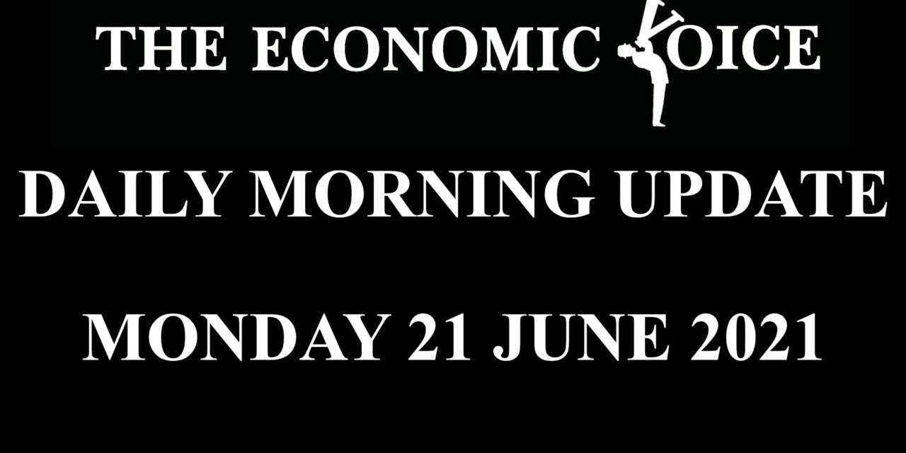 Financial Update 21 June 2021
