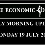 Daily financial update from the Economic Voice for Monday the 19th July 2021
