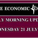 Daily financial update from the Economic Voice for Wednesday the 21st July 2021